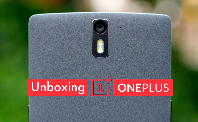 Unboxing del Oneplus One de 64GB
