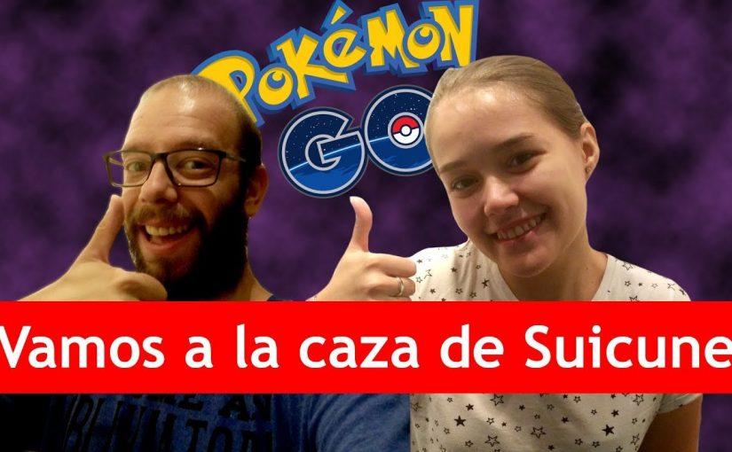 A la caza de Suicune | Pokemon Go VLog