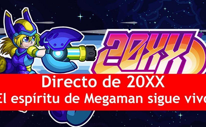 Directo de 20XX | ¡El espíritu de Megaman sigue vivo!