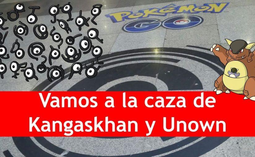 A la caza de Kangaskhan y Unown | Pokémon GO!